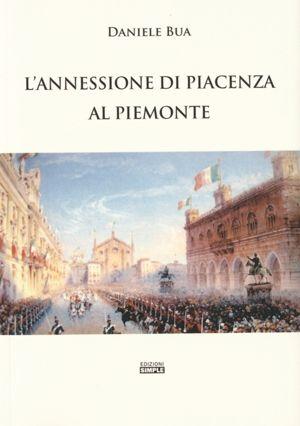 L'annessione di Piacenza al Piemonte